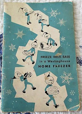 Vintage 1950 Westinghouse Home Freezer Guide, Recipes, Freezer Care, Use. (Flo)