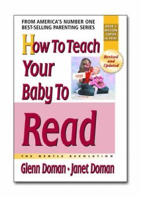 How to Teach Your Baby to Read The Gentle Revolution 9780757001857