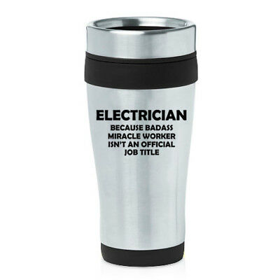 Funny Travel Miracle 16 Title Coffee Mug Worker Electrician Oz Job gy6vbf7IY