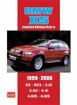 BMW X5 Limited Edition Extra 1999-2006: Models Reported on: X5 E53 3.0i 3.0d...