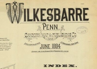 Wilkes-Barre, Pennsylvania~Sanborn Map© sheets~ 16 maps in color~made in 1884