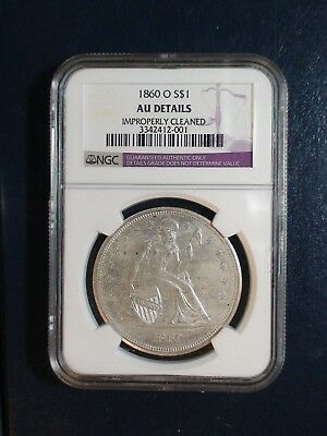 1860 O SEATED LIBERTY DOLLAR NGC AU SILVER $1 Coin PRICED TO SELL QUICKLY!