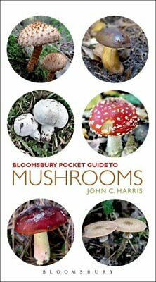 Pocket Guide to Mushrooms by John C. Harris 9781472909794 (Paperback, 2014)
