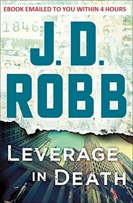 J. D. Robb - Leverage in Death EB0OK EMAILED (EPUB & MOBI & PDF)