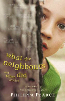 What the Neighbours Did and Other Stories (Puffin Books), Philippa Pearce, Used;