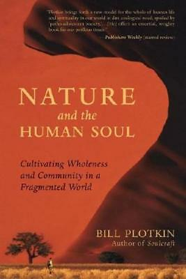 Nature and the Human Soul by Bill Plotkin (author)
