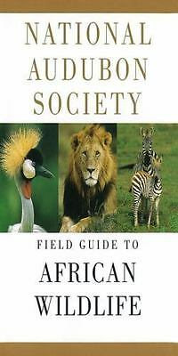 National Audubon Society Field Guide to African Wildlife [National Audubon Socie