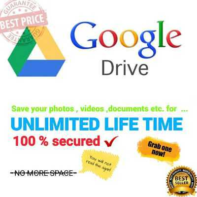 Free Storage UNLIMITED GOOGLE  DRIVE FOR YOUR EXISTING ACCOUNT LIFETIME