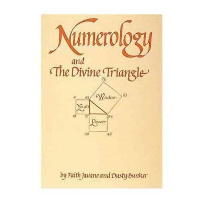 Numerology and the Divine Triangle by Dusty Bunker (author), Faith Javane (au...