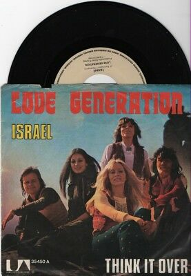 "7""  LOVE GENERATION --  Israel -- Think it Over"