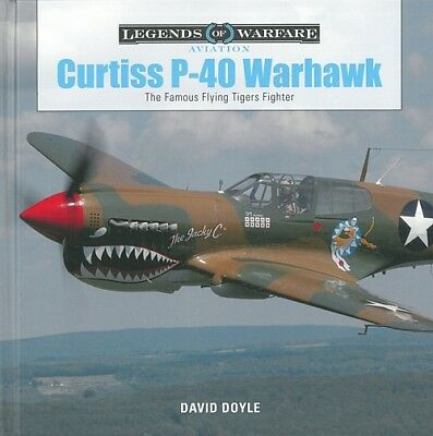 Doyle: Curtiss P-40 Warhawk - Legends of Warfare Flugzeug-Modellbau/Fotos/Buch