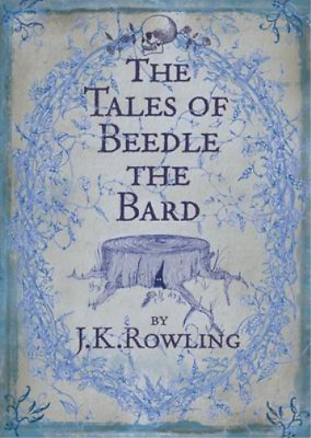 The Tales of Beedle the Bard, Standard Edition, J. K. Rowling, Used; Good Book