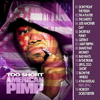 Best Of TOO SHORT American Pimp DJ Compilation Mix CD