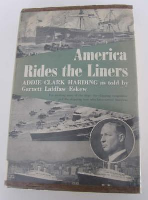 America Rides The Liners by Addie Clark Harding