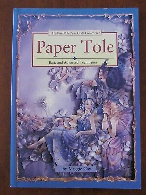 PAPER TOLE by MAGGIE GAY BASIC & ADVANCED TECHNIQUES SC GALAH 1996