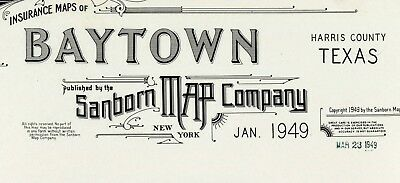Baytown, Texas~Sanborn Map© sheets~on CD~33 maps in color made in 1949