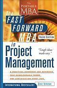 The Fast Forward MBA in Project Management by Verzuh, Eric