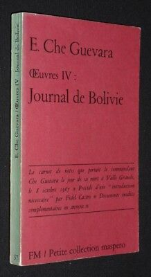 Oeuvres IV : Journal de Bolivie