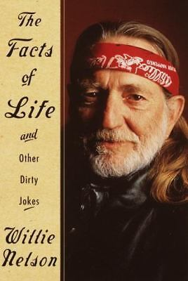 FACTS OF LIFE AND OTHER DIRTY JOKES - Willie Nelson -  NEW HARDCOVER D/J