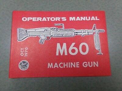Original Vietnam Era M60 Machine Gun Instruction Manual Book US Military Surplus