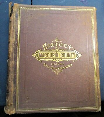 """""""History of Macoupin County Illinois with Illustrations"""" 1879"""