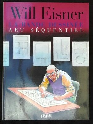 Will Eisner ~ LA BANDE DESSINE ART SEQUENTIEL ~ Vertige graphic 1997