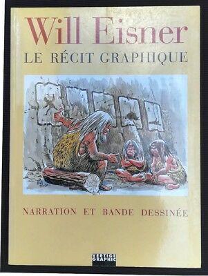 Will Eisner ~ LA BANDE DESSINE LE RECIT GRAPHIQUE ~ Vertige graphic 1997