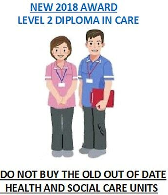 Level 2 Diploma in Care RQF BRAND NEW ANSWERS & SUPPORT updated OCT 2018