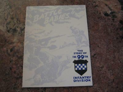 Battle Babies - The Story of the 99th Infantry Division (WWII)