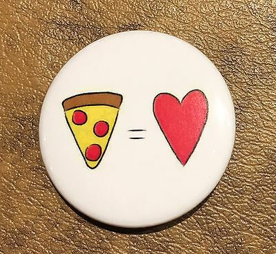 Pizza Equals Love Magnet Button Pin Homemade Food Math Eat