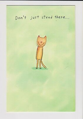 Don't Just Stand There... Celebrate! CAT Birthday Card