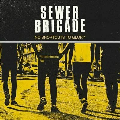 SEWER BRIGADE NO SHORTCUTS TO GLORY LP / Easter Sale - Punk, Oi!, HC