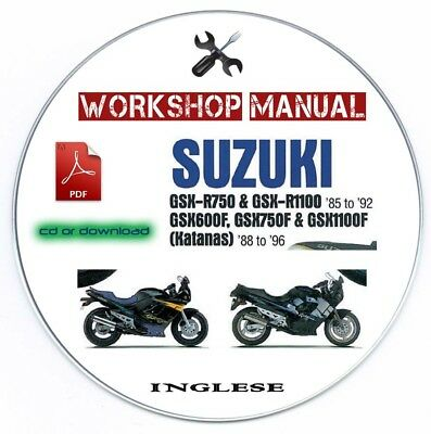 Manuale Officina Suzuki GSX-R750 & R1100 GSX600F 750F & 1100F Workshop Manual