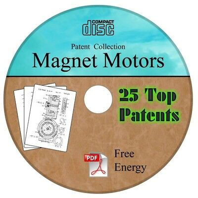 Magnet Motor Patent Collection Free  Energy 25 Top Inventors 25 Patents on CD
