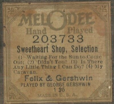 Sweetheart Shop, Selections, PB George Gershwin, MelODee 203733 Piano Roll Orig