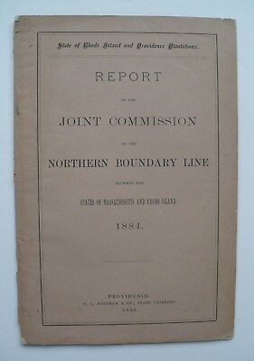 Rare 1884 Report Northern Boundary Line Massachusetts Rhode Island Booklet, Map