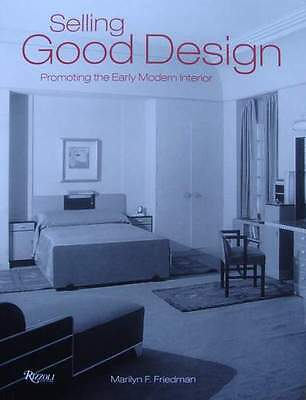 BOOK : Selling Good Design - Promoting the Early Modern Interior (art deco)