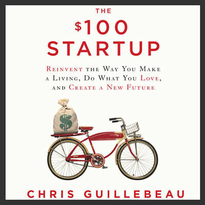 The $100 Startup by Chris Guillebeau, audiobook audio, ebook NO CD