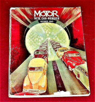 Oct 1945 MoToR Magazine - 1946 New Car Annual Issue - .318 pgs - some nice ads