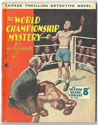 "Sexton Blake Library "" The World  Championship Mystery""   By .w.j. Pasingham"