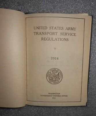 1914 WWI United States Army Transport Service Regulations Manual ~ HC Book