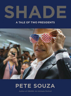 Shade: A Tale of Two Presidents Hardcover - Signed 1st print  by Pete Souza