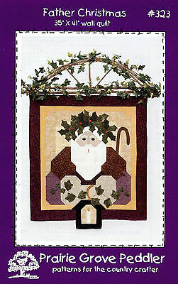 Prairie Grove Peddler Father Christmas Wall Hanging Quilt Pattern 323 UNCUT