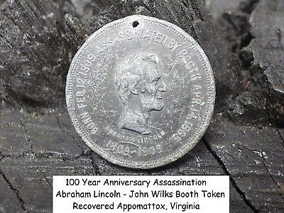 Abraham Lincoln Assassination Token by John Booth Recovered Appomattox, Virginia