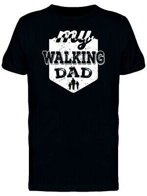 My Walking Dad Men's Tee -Image by Shutterstock