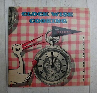 Vintage Recipe / Cookery Book – Clock Wise Cooking with Stork Margarine