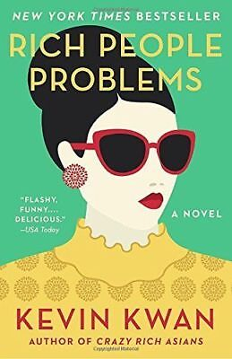 Rich People Problems A Novel By Kevin Kwan (Crazy Rich Asians Trilogy)Paperback