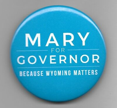 Official Button from Mary Throne Wyoming Governor 2018 Campaign