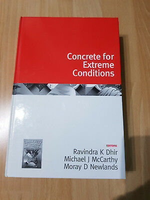Concrete for Extreme Conditions Ravindra K. Dhir
