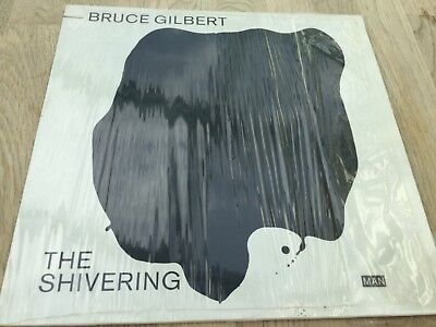 Bruce Gilbert - The Shivering ++ rare German Mute Vinyl LP in Mint ++ Wire